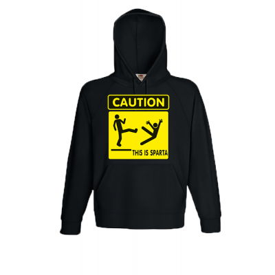 Caution This Is Sparta Hooded Sweatshirt with print