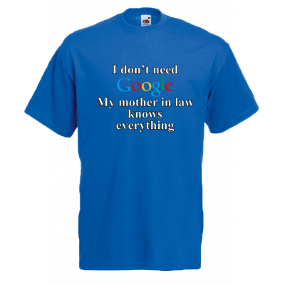 Google Mother In Law T-Shirt with print