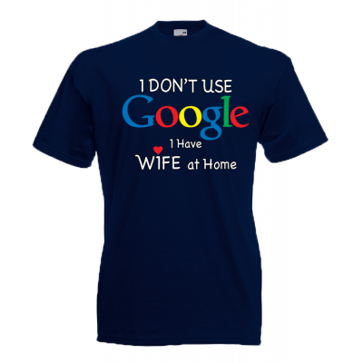 Google Wife At Home T-Shirt with print