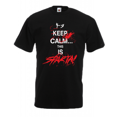 Keep Calm This Is Sparta T-Shirt with print
