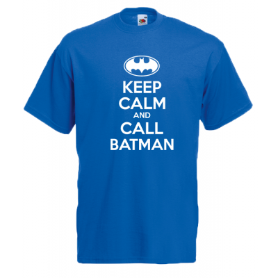 Keep Calm And And Call Batman T-Shirt with print