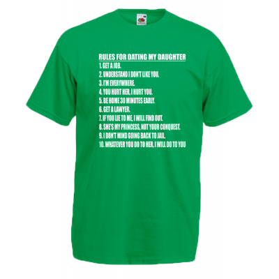 Rules For Dating My Daughter T-Shirt with print